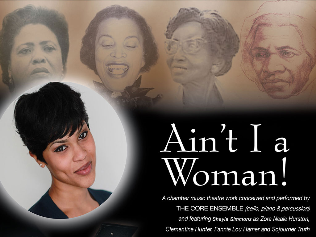 Ain't I a Woman chamber music theatre piece celebrates African American women