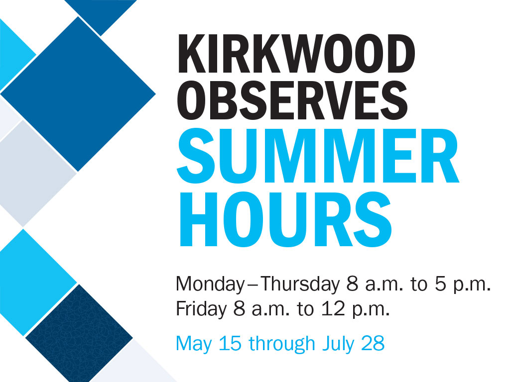 Kirkwood observes Summer hours