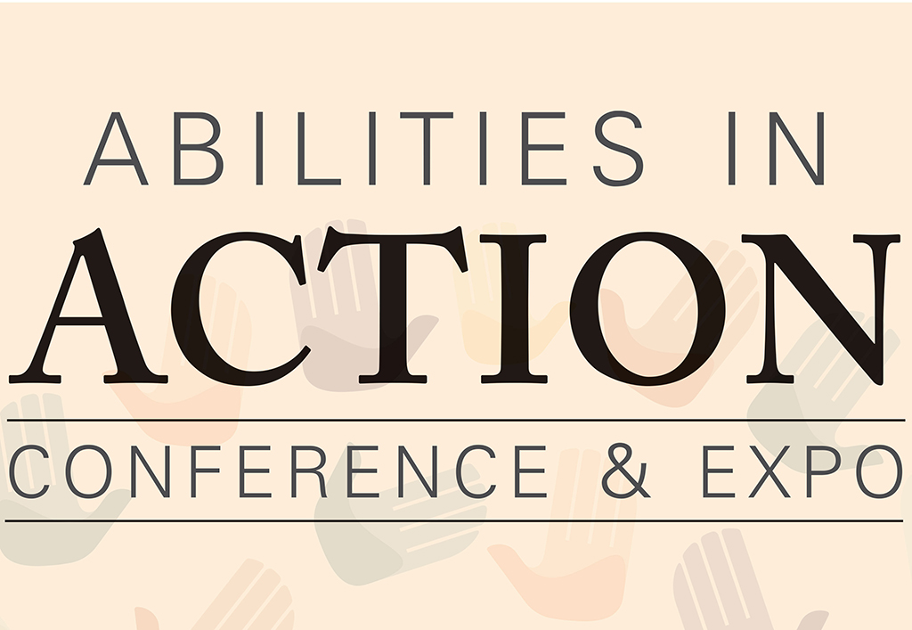 Abilities in Action Conference and Expo